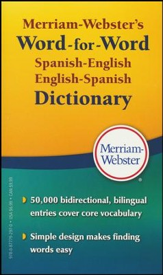 Merriam-Webster's Word-for-Word Spanish-English Dictionary  -