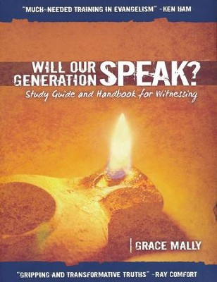 Will Our Generation Speak? Study Guide & Handbook for Witnessing  -     By: Grace Mally