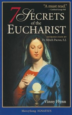 7 Secrets of the Eucharist  -     By: Vinny Flynn