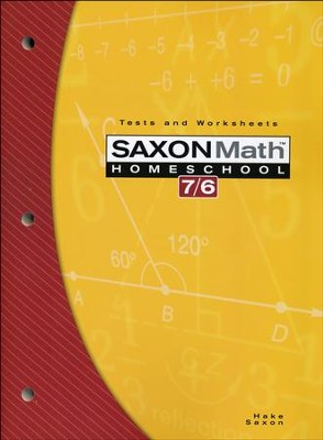Saxon Math 7/6, 4th Edition, Tests and Work Sheets         -
