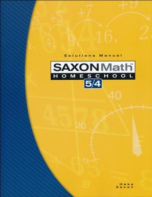 Saxon Math 5/4 Solutions Manual, 3rd Edition   -