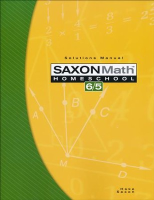 Saxon Math 6/5, Third Edition, Solutions Manual    -