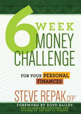 6-Week Money Challenge: For Your Personal Finances - eBook  -     By: Steve Repak