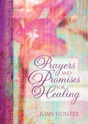 Prayers & Promises for Healing - eBook  -     By: Joan Hunter