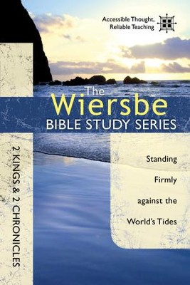 The Wiersbe Bible Study Series: 2 Kings & 2 Chronicles: Standing Firmly Against the World's Tides - eBook  -     By: Warren W. Wiersbe
