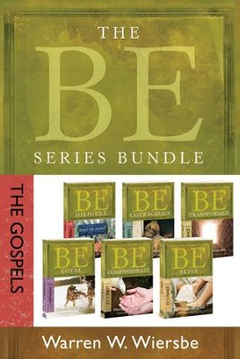The BE Series Bundle: The Gospels: Be Loyal, Be Diligent, Be Compassionate, Be Courageous, Be Alive, and Be Transformed - eBook  -     By: Warren W. Wiersbe