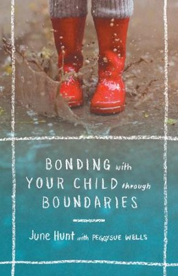 Bonding with Your Child through Boundaries - eBook  -     By: June Hunt, PeggySue Wells