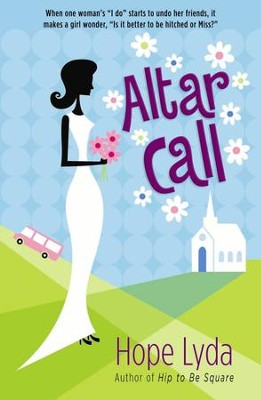Altar Call - eBook  -     By: Hope Lyda