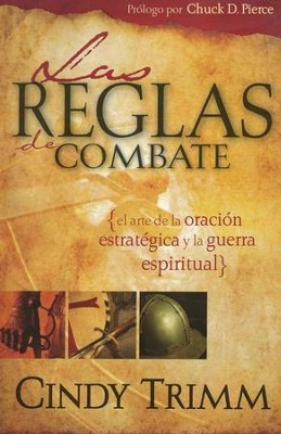 Las Reglas de Combate  (Rules for Engagement)  -     By: Cindy Trimm