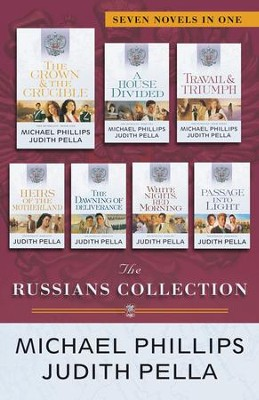 The Russians Collection: Seven Novels in One - eBook  -     By: Michael Phillips, Judith Pella
