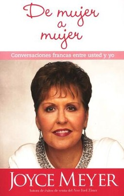 De Mujer a Mujer  (Woman to Woman)  -     By: Joyce Meyer