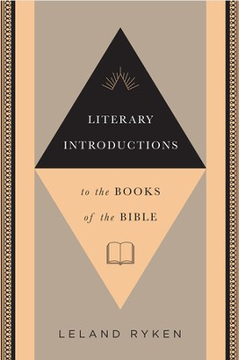 Literary Introductions to the Books of the Bible - eBook  -     By: Leland Ryken