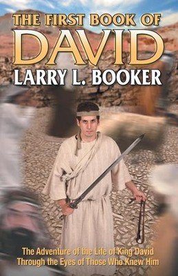 The First Book of David  -     By: Larry L. Booker