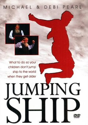 Jumping Ship DVD  -     By: Michael Pearl, Debi Pearl