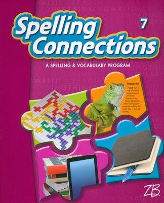 Zaner-Bloser Spelling Connections Grade 7: Student Edition  -