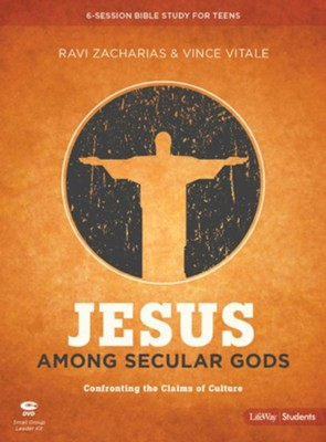 Jesus Among Secular Gods-Teen Bible Study Leader Kit   -     By: Ravi Zacharias, Vince Vitale