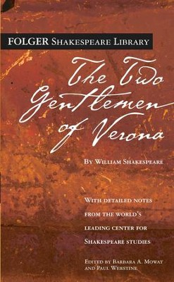 The Two Gentlemen of Verona - eBook  -     Edited By: Dr. Barbara A. Mowat, Paul Werstine Ph.D.     By: William Shakespeare