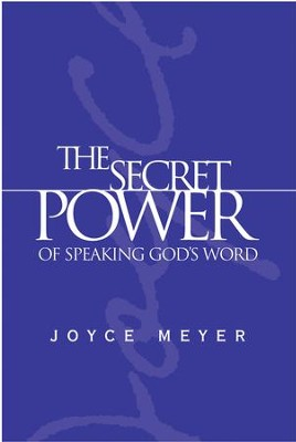 The Secret Power of Speaking God's Word - eBook  -     By: Joyce Meyer