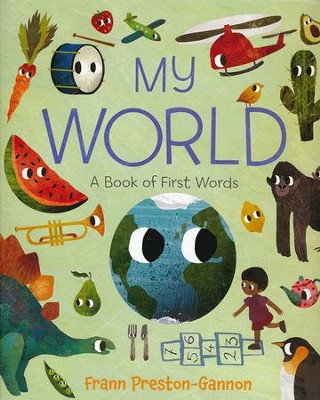 My World: A Book of First Words  -     By: Frann Preston-Gannon