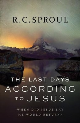The Last Days according to Jesus - eBook  -     By: R.C. Sproul
