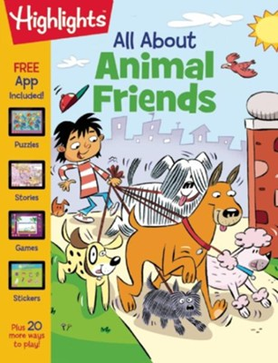 All About Animal Friends   -     By: Highlights