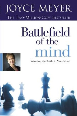 Battlefield of the Mind: Winning the Battle in Your Mind - eBook  -     By: Joyce Meyer
