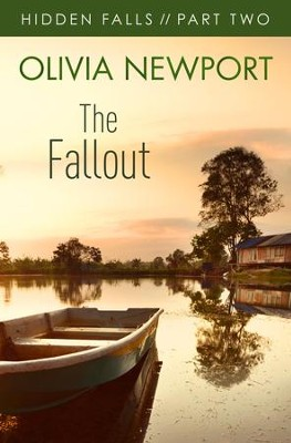 Hidden Falls: The Fallout - Part 2 - eBook  -     By: Olivia Newport