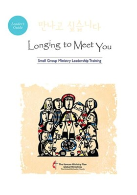 Longing to Meet You - leader guide  -