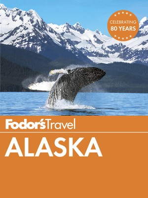 Fodor's Alaska 2016 - eBook  -     By: Fodor's