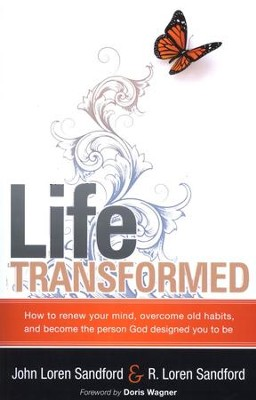 Life Transformed  -     By: John Sanford, Paula Sanford