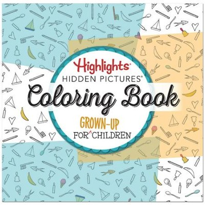 A Coloring Book for Grown-Up Children  -