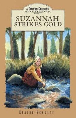 Suzannah Strikes Gold - eBook  -     By: Elaine Schulte
