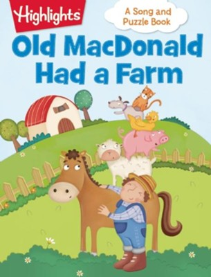 Old MacDonald Had a Farm  -     By: Highlights