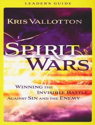 Spirit Wars Leader's Guide  -     By: Kris Vallotton