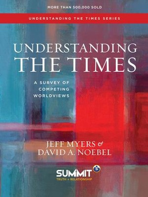 Understanding the Times: A Survey of Competing Worldviews - eBook  -     By: Jeff Myers