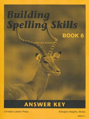Building Spelling Skills Book 6 Answer Key, 2nd Edition, Grade 6    -