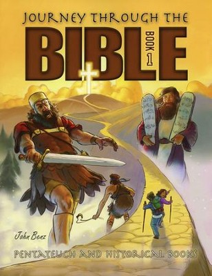 Journey Through the Bible Book 1: Pentateuch and Historical Books Textbook, Grade 7  -     By: John Benz