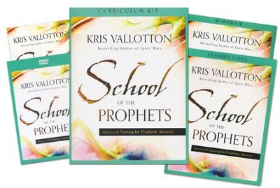 School of the Prophets Curriculum Kit: Advanced Training for Prophetic Ministry  -     By: Kris Vallotton