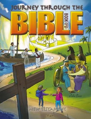 Journey through the Bible Book 3: New Testament   -     By: John Benz