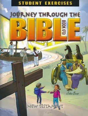 Journey Through the Bible Book 3: New Testament Student Exercises  -     By: John Benz
