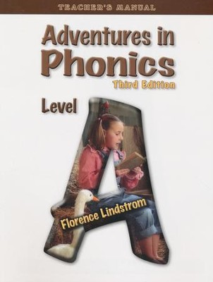 Adventures in Phonics Level A Teacher's Edition, 3rd Ed., Grade K    -