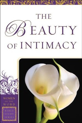The Beauty of Intimacy  -     By: Jane Hansen Hoyt, Marie Powers