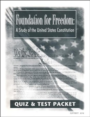 Foundation for Freedom: A Study of the United States Constitution Quiz & Test Packet, Grades 8-12   -     By: Lars R. Johnson