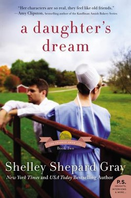 A Daughter's Dream: The Charmed Amish Life, Book Two - eBook  -     By: Shelley Shepard Gray
