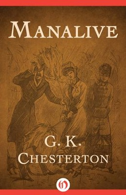 Manalive - eBook  -     By: G.K. Chesterton