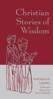 Christian Stories of Wisdom - eBook  -     By: Nathalie Leone