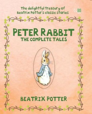 Peter Rabbit: The Complete Tales / Digital original - eBook  -     By: Beatrix Potter