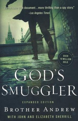 God's Smuggler, expanded  -     By: Brother Andrew, John Sherrill, Elizabeth Sherrill