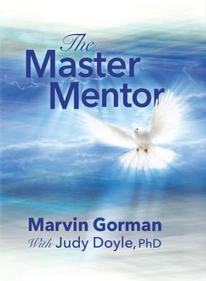 The Master Mentor - eBook  -     By: Marvin Gorman