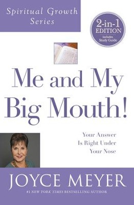 Me and My Big Mouth!: Your Answer is Right Under Your Nose - eBook  -     By: Joyce Meyer